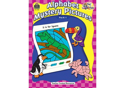 Teacher Created Resources Start to Finish: Alphabet Mystery Pictures