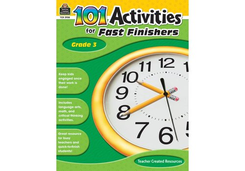 Teacher Created Resources 101 Activities for Fast Finishers (Gr. 3)