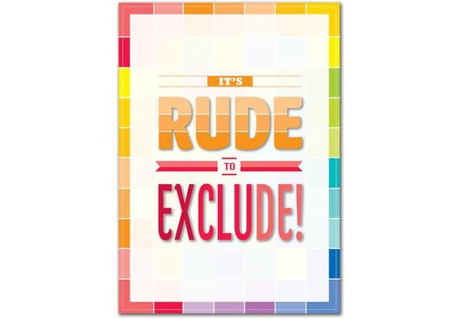 Creative Teaching Press It's Rude to Exclude! Inspire U Poster