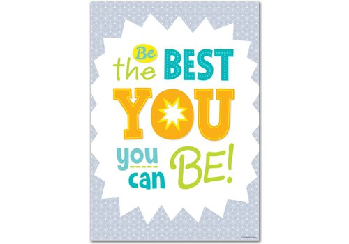Creative Teaching Press Be the Best YOU... Inspire U Poster