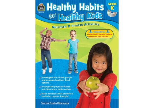 Teacher Created Resources Healthy Habits for Healthy Kids Gr. K