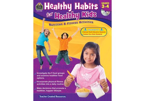 Teacher Created Resources Healthy Habits for Healthy Kids Gr. 3-4