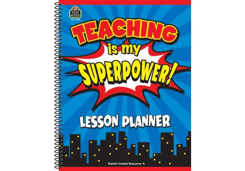 Teacher Created Resources Teaching Is My Superpower Lesson Planner