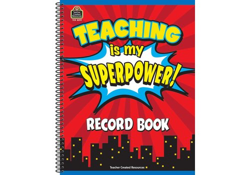 Teacher Created Resources Teaching Is My Superpower Record Book