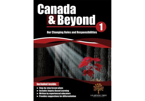 Canada & Beyond: Our Changing Roles and Responsibilities Grade 1