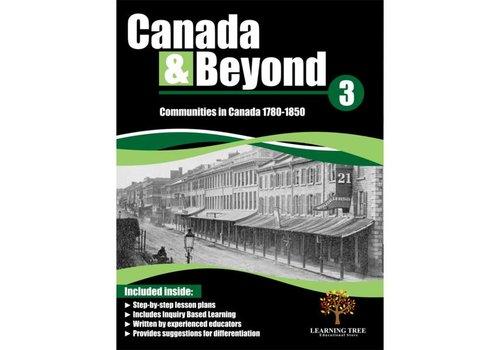 Canada & Beyond: Communities in Canada, 1780-1850 Grade 3