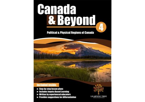 Canada & Beyond: Political & Physical Regions of Canada Grade 4