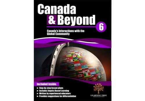 Canada & Beyond: Canada's Interactions with the Global Community Grade 6