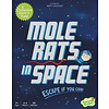 PEACEABLE KINGDOM Mole Rats in Space