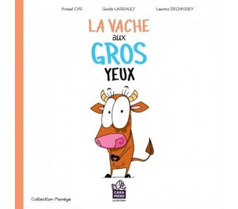 LIVRE - LA VACHE AUX GROS YEUX