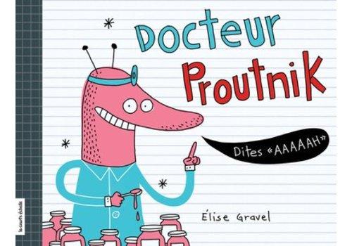 LA COURTE ÉCHELLE LIVRE - DOCTEUR PROUTNIK / ELISE GRAVEL