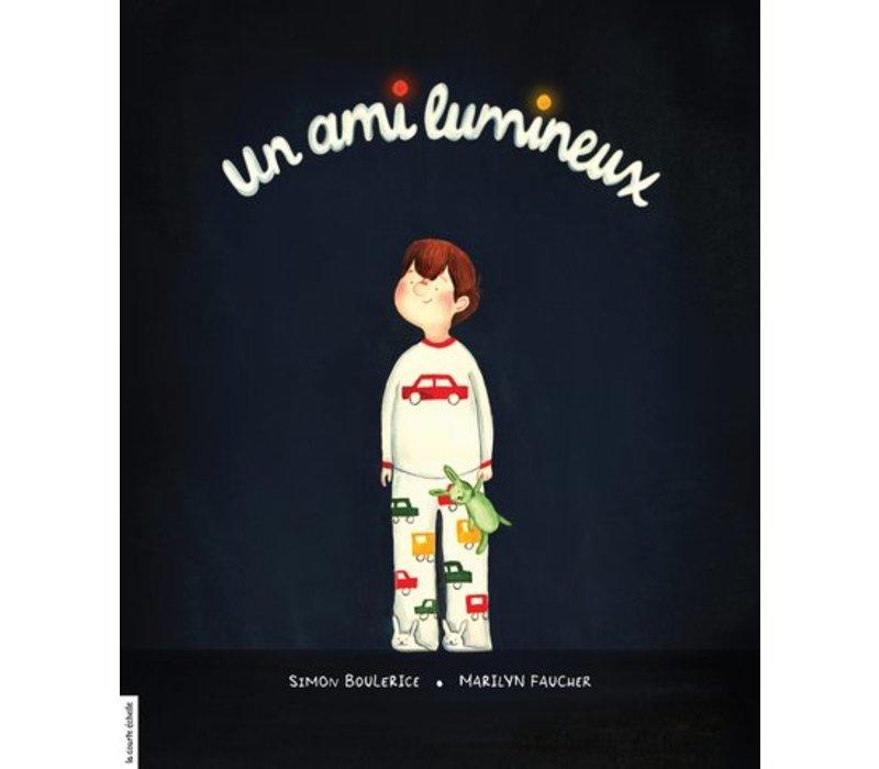 LIVRE - UN AMI LUMINEUX / SIMON BOULERICE