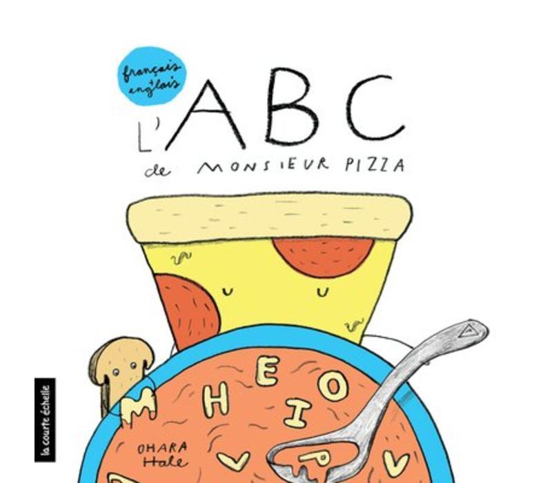 LIVRE - L'ABC DE MONSIEUR PIZZA / OHARA HALE
