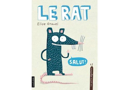 LA COURTE ÉCHELLE LIVRE - LE RAT / ELISE GRAVEL