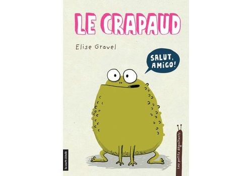LA COURTE ÉCHELLE LIVRE - LE CRAPAUD / ELISE GRAVEL