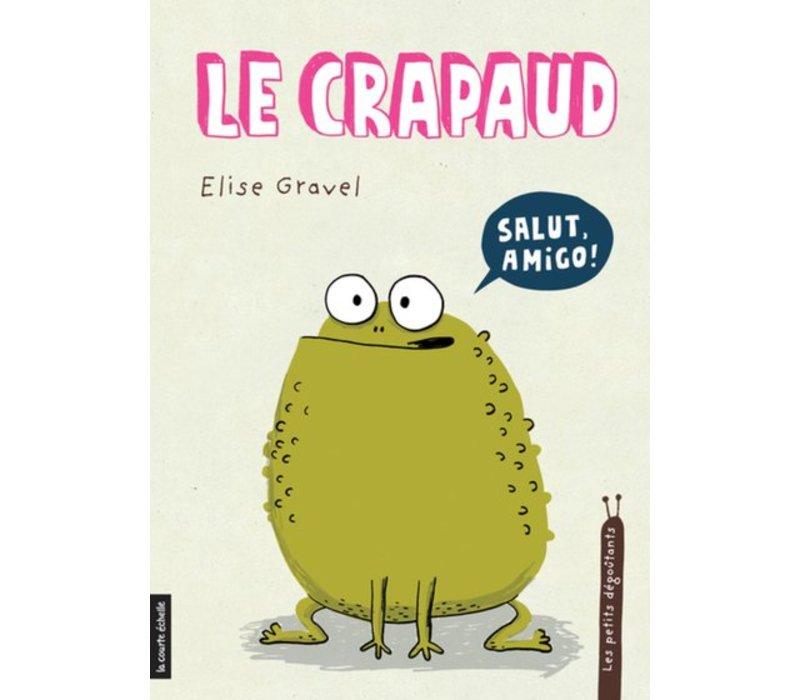 LIVRE - LE CRAPAUD / ELISE GRAVEL