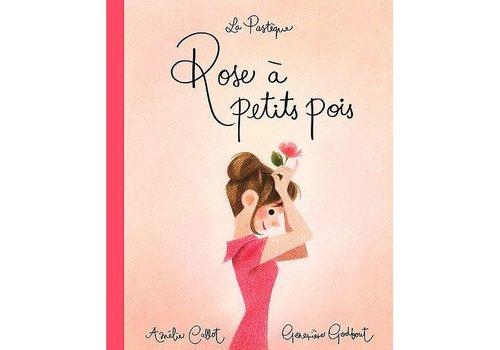 LA PASTÈQUE LIVRE - ROSE A PETITS POIS/ AMÉLIE CALLOT