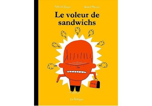 LA PASTÈQUE LIVRE - LE VOLEUR DE SANDWICHS/ ANDRÉ MAROIS