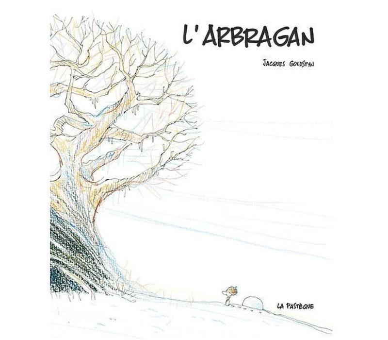LIVRE - L'ARBRAGAN/ JACQUES GOLDSTYN