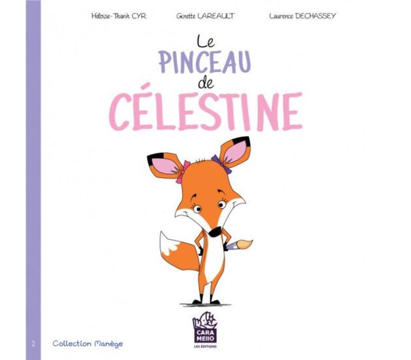 LIVRE - LE PINCEAU DE CÉLESTINE