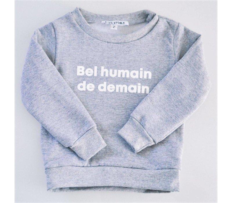 CREWNECK BEL HUMAIN DE DEMAIN - GRIS