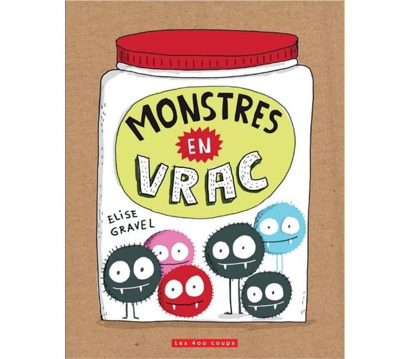 LIVRE - MONSTRES EN VRAC / ELISE GRAVEL