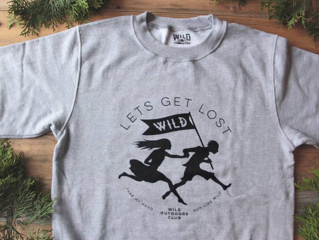 WILD OUTDOORS CLUB - Lets Get Lost Crewneck