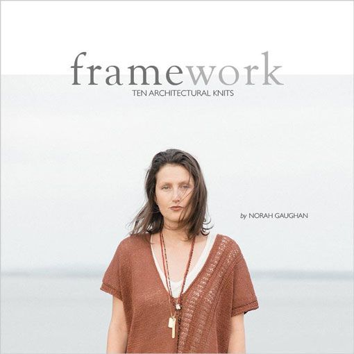 Quince & Co. Quince & Co. Framework: Ten Architectural Knits