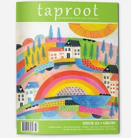 Taproot Issue 22 :: Grow