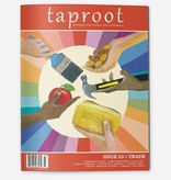 Taproot Issue 23 :: Trade
