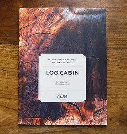 Mason-Dixon Knitting Field Guide No. 4: Log Cabin