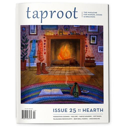 Taproot Taproot Issue 25 :: Hearth