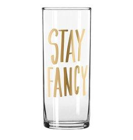 Stay Fancy Highball Glass
