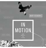 In Motion - The Mark Mcmorris Movie