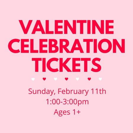 Valentine Celebration Tickets