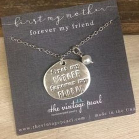 The Vintage Pearl First My Mother, Forever My Friend Necklace by The Vintage Pearl