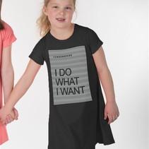 I Do What I Want Dress