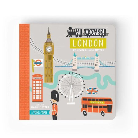 Lucy Darling All Aboard London: A Travel Primer by Lucy Darling
