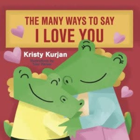 KPO Creative The Many Ways to Say I Love You Board Book