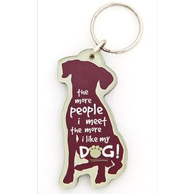 "Dog Speak ""The More People I Meet…"" Acrylic Key Chain"
