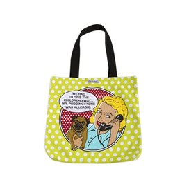 """Dog is Good Dog is Good Tote Bag """"Had to Give Children Away"""""""