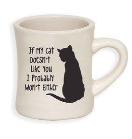 "Dog Speak Dog Speak ""If My Cat Doesn't Like You"" Mug 10oz"