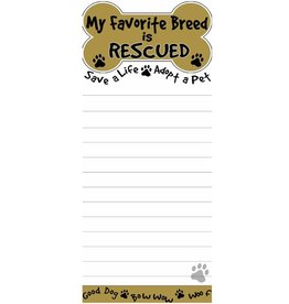 "E&S E&S Pets Magnetic Notepad ""My Favourite Breed is Rescued"""