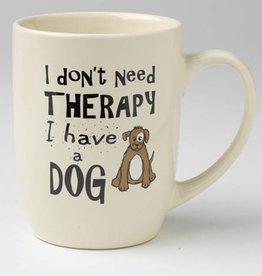 Petrageous Petrageous I Don't Need Therapy Mug 24oz