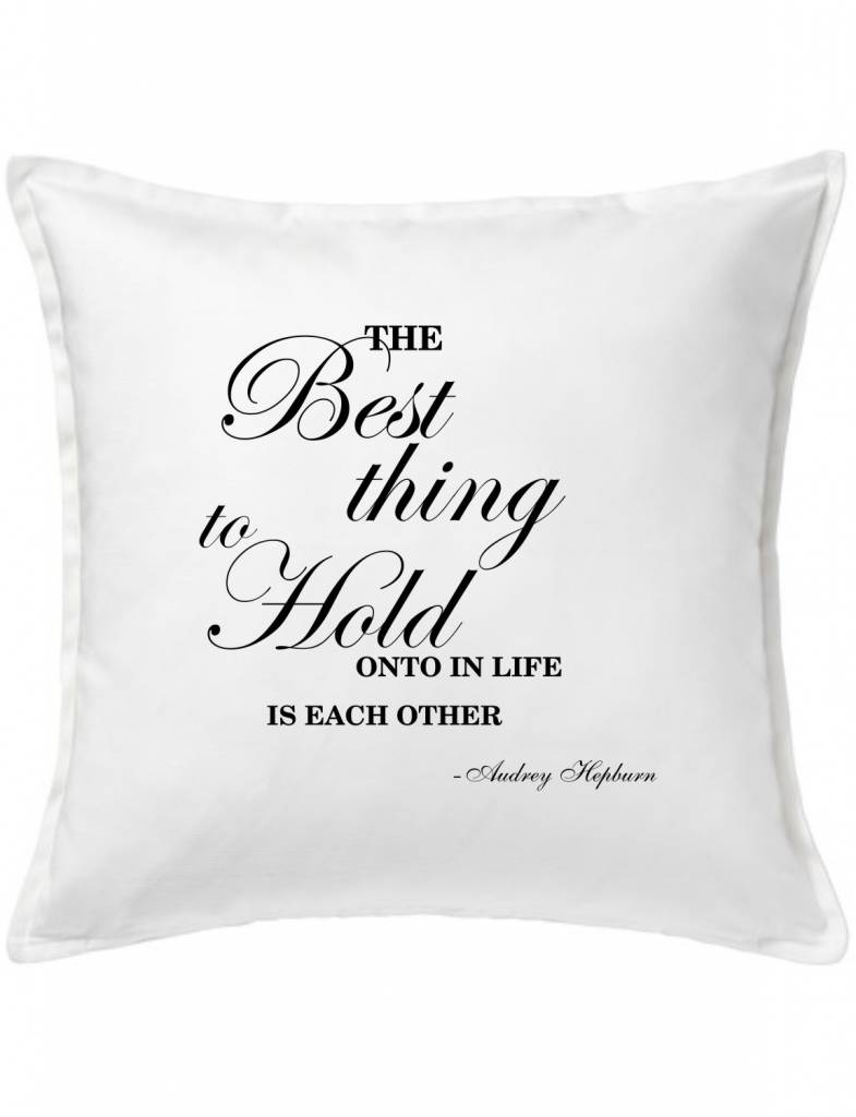 White Custom Pillow-59-The Best Thing...