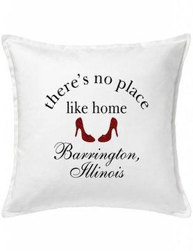 White Custom Pillow-62-No Place Like...