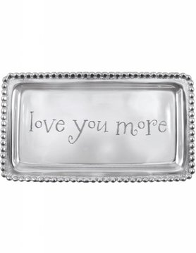 """3905LY """"love you more"""" Tray"""