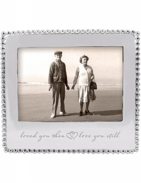 """3911LO """"loved you then, love you still"""" Beaded 5x7 Frame"""