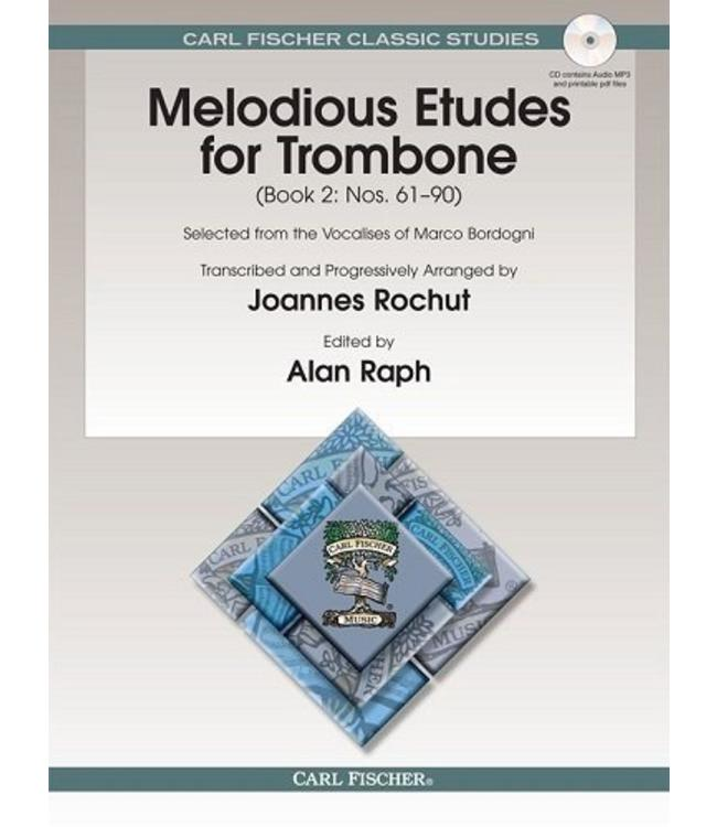 Carl Fischer Melodious Etudes for Trombone, Book 2: Nos. 61 - 90 Selected from the Vocalises of Marco Bordogni Trombone - Giovanni Marco Bordogni Joannes Rochut Joannes Rochut Alan Raph