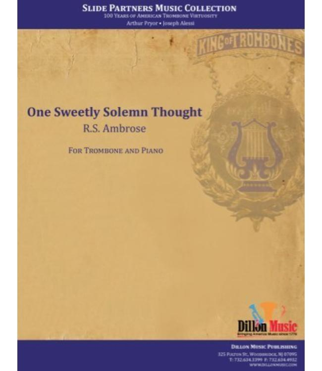 "Dillon Music One Sweetly Solemn Thought - Trombone Solo, from ""Slide Partners CD"""